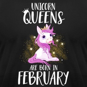 UNICORN QUEENS ARE BORN IN FEBRUARY - Men's T-Shirt by American Apparel