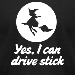 Yes I can drive stick - Men's T-Shirt by American Apparel