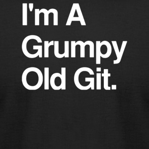 I m A Grumpy Old Git - Men's T-Shirt by American Apparel