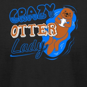 Crazy Otter Lady Shirt - Men's T-Shirt by American Apparel