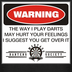 Smartass Darters Society - A Dart Players Warning - Men's T-Shirt by American Apparel