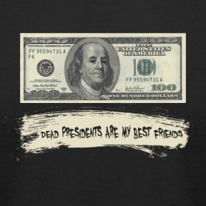 Dead presidents are my best friends - Men's T-Shirt by American Apparel