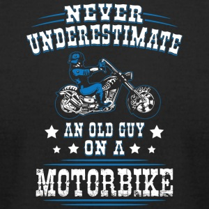 Never Underestimate an Old Guy on a Motorbike - Men's T-Shirt by American Apparel