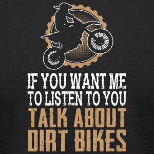 I Love Dirt Bikes - Men's T-Shirt by American Apparel