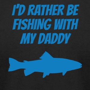 I'd Rather Be Fishing With My Daddy - Men's T-Shirt by American Apparel