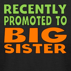 Recently Promoted To Big Sister - Men's T-Shirt by American Apparel