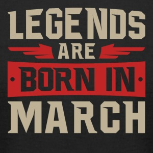 Legends Are Born in March - Men's T-Shirt by American Apparel