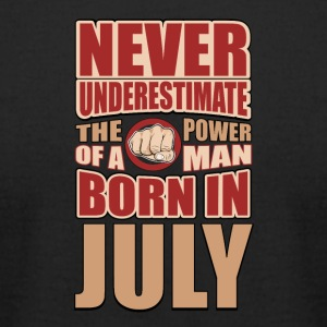 The Power of a Man Born in July - Men's T-Shirt by American Apparel