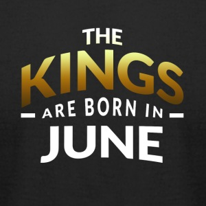 Kings are born in June - Men's T-Shirt by American Apparel