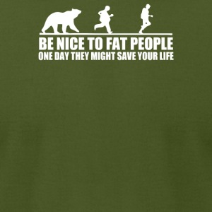 Be Nice To Fat People Bear - Men's T-Shirt by American Apparel
