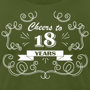 Cheers to 18 years - Men's T-Shirt by American Apparel