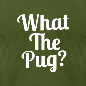 What the Pug? - Men's T-Shirt by American Apparel