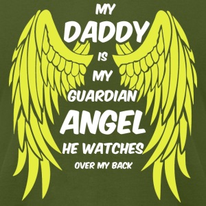 My Daddy Is My Guardian Angel T Shirt - Men's T-Shirt by American Apparel