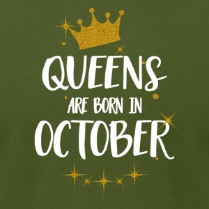 QUEENS ARE BORN IN OCTOBER - Men's T-Shirt by American Apparel
