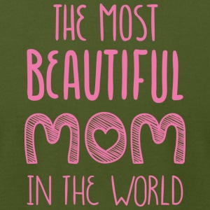 THE MOST BEAUTIFUL MOM IN THE WORLD - Men's T-Shirt by American Apparel
