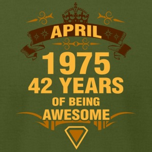 April 1975 42 Years of Being Awesome - Men's T-Shirt by American Apparel