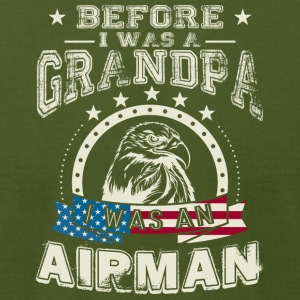 Before I Was A Grandpa I Was An Airman T Shirt - Men's T-Shirt by American Apparel