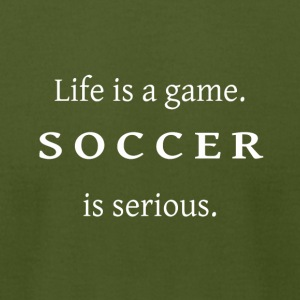 Soccer is serious-cool shirt,geek hooddie,tank - Men's T-Shirt by American Apparel