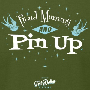 Proud Mummy and Pin Up - Men's T-Shirt by American Apparel