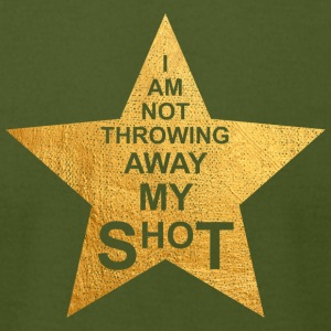 I am not throwing away my shot - Men's T-Shirt by American Apparel