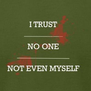 Trust no one - Men's T-Shirt by American Apparel