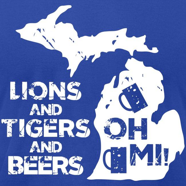 LIONS & TIGERS & BEERS, OH MI!