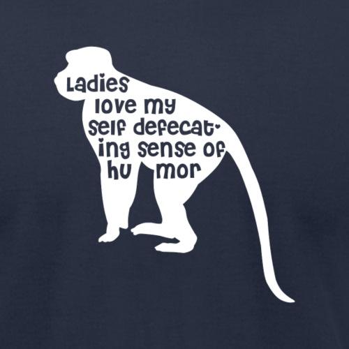 Ladies Love My Self Defecating Sense of Humor - Unisex Jersey T-Shirt by Bella + Canvas