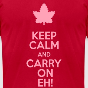Keep Calm and Carry On Eh! - Men's T-Shirt by American Apparel