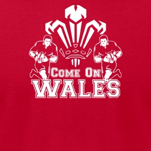 Come On Wales Funny Nations Rugby Funny - Men's T-Shirt by American Apparel