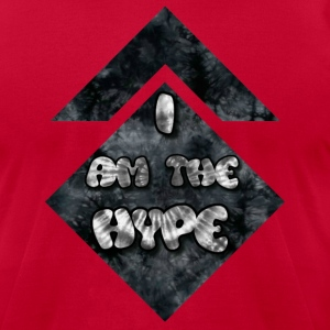 I AM THE HYPE - Men's T-Shirt by American Apparel