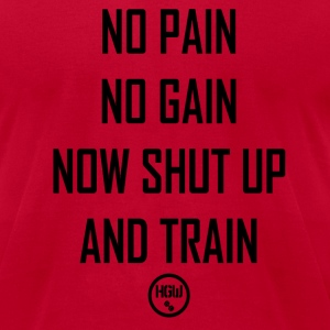NO PAIN NO GAIN - Motivation - Men's T-Shirt by American Apparel