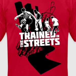 Trained in the Streets - Men's T-Shirt by American Apparel