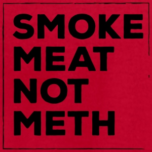 Smoke meat not meth - Men's T-Shirt by American Apparel