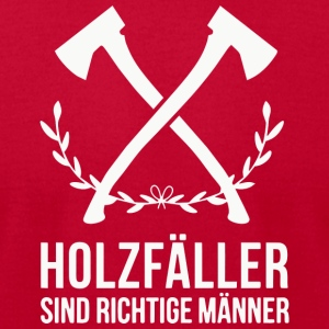 Holzf--ller_sind_richtige_Manner - Men's T-Shirt by American Apparel