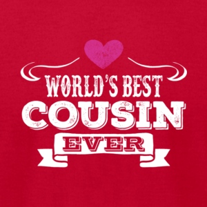 World's Best Cousin Ever T Shirt - Men's T-Shirt by American Apparel
