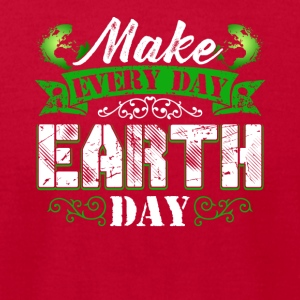 Make Everyday Earth Day Tee Shirt - Men's T-Shirt by American Apparel