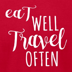 Eat well, Travel often - Men's T-Shirt by American Apparel