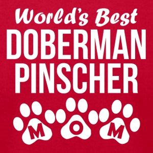 World's Best Doberman Pinscher Mom - Men's T-Shirt by American Apparel