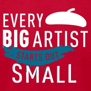 Every big artist starts out small - Men's T-Shirt by American Apparel