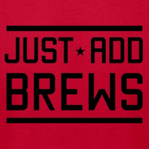 Just Add Brew - Men's T-Shirt by American Apparel