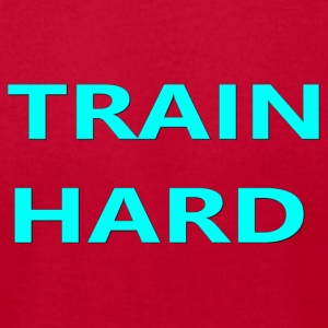 TRAIN HARD TEAL - Men's T-Shirt by American Apparel