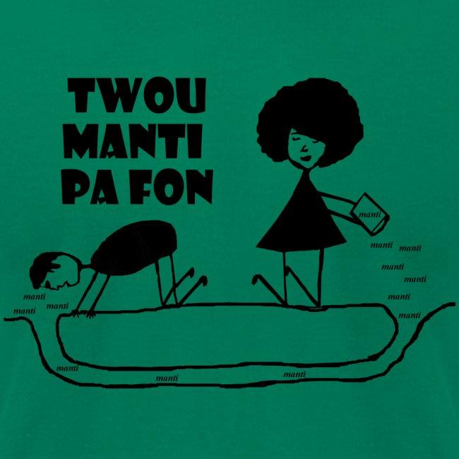 Twou_manti_pa_fon