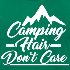 Camping Hair Don't Care for Outdoor Campers - Men's T-Shirt by American Apparel