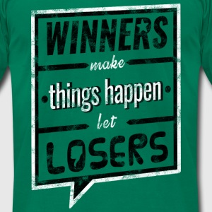 Winners make things happen - Men's T-Shirt by American Apparel