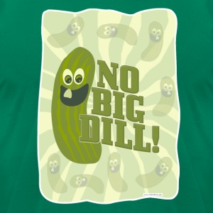 No Big Dill Pickle Pal - Men's T-Shirt by American Apparel