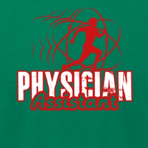 PHYSICIAN ASSISTANT TEE SHIRT - Men's T-Shirt by American Apparel