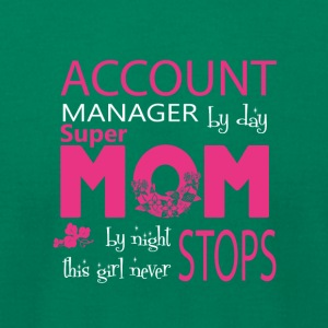 Account Manager By Day Super Mom By Night T Shirt - Men's T-Shirt by American Apparel