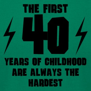 The First 40 Years Of Childhood - Men's T-Shirt by American Apparel