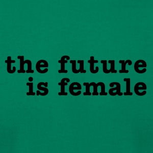 The Future Is Female - Men's T-Shirt by American Apparel