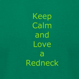 Keep_Calm_and_Love_a_Redneck - Men's T-Shirt by American Apparel